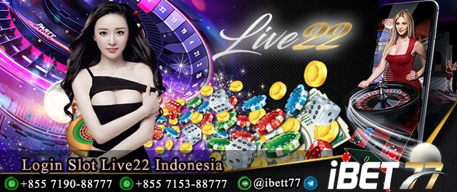 Login Slot Live22 Indonesia